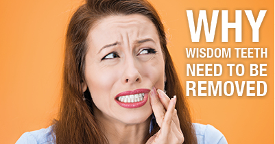 Why wisdom teeth need to be removed